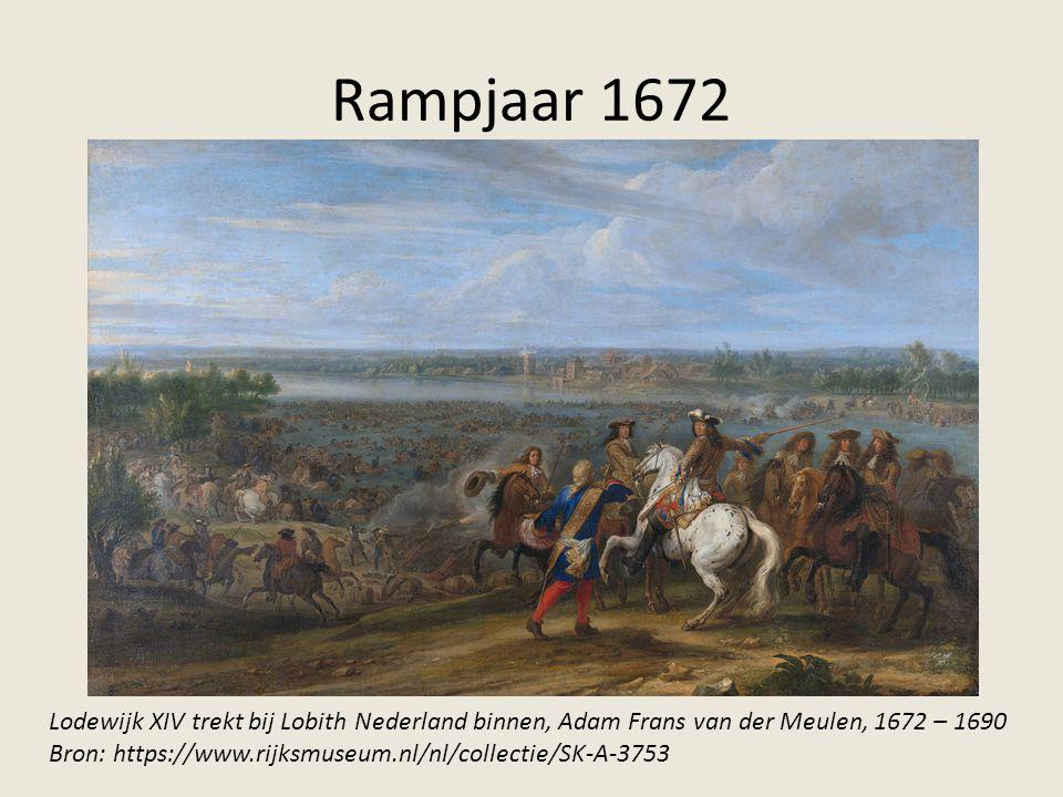 Rampjaar 1672 Lodewijk XIV trekt bij Lobith Nederland binnen, Adam Frans van der Meulen, 1672 – 1690 Bron: https://www.rijksmuseum.nl/nl/collectie/SK-