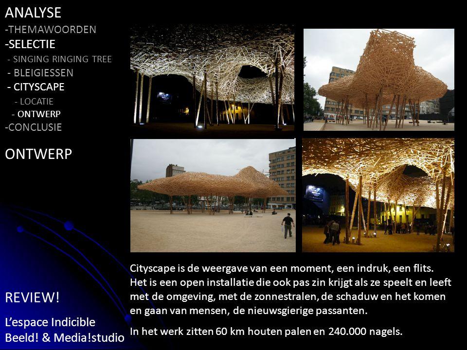 Cityscape is de weergave van een moment, een indruk, een flits.