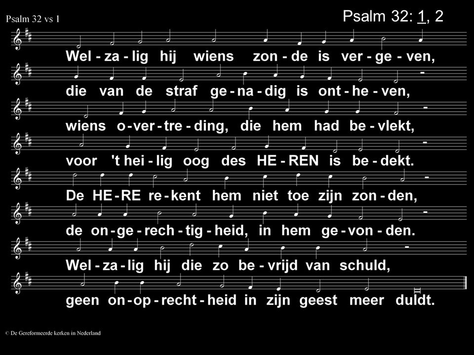 Psalm 32: 1, 2