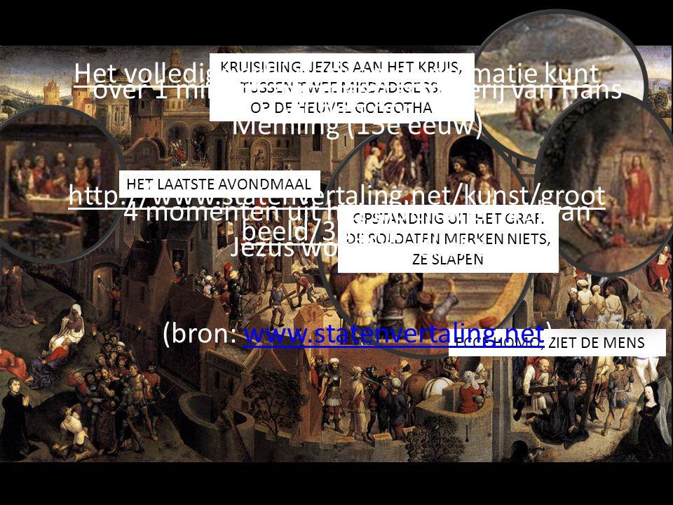 HET LAATSTE AVONDMAAL ECCE HOMO; ZIET DE MENS KRUISIGING. JEZUS AAN HET KRUIS, TUSSEN TWEE MISDADIGERS, OP DE HEUVEL GOLGOTHA OPSTANDING UIT HET GRAF.