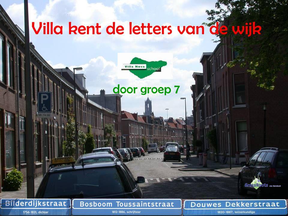 Villa kent de letters van de wijk door groep 7