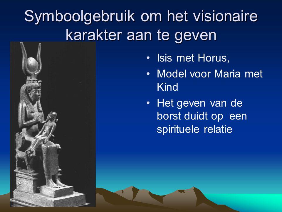 Symboolgebruik om het visionaire karakter aan te geven Isis met Horus, Model voor Maria met Kind Het geven van de borst duidt op een spirituele relati