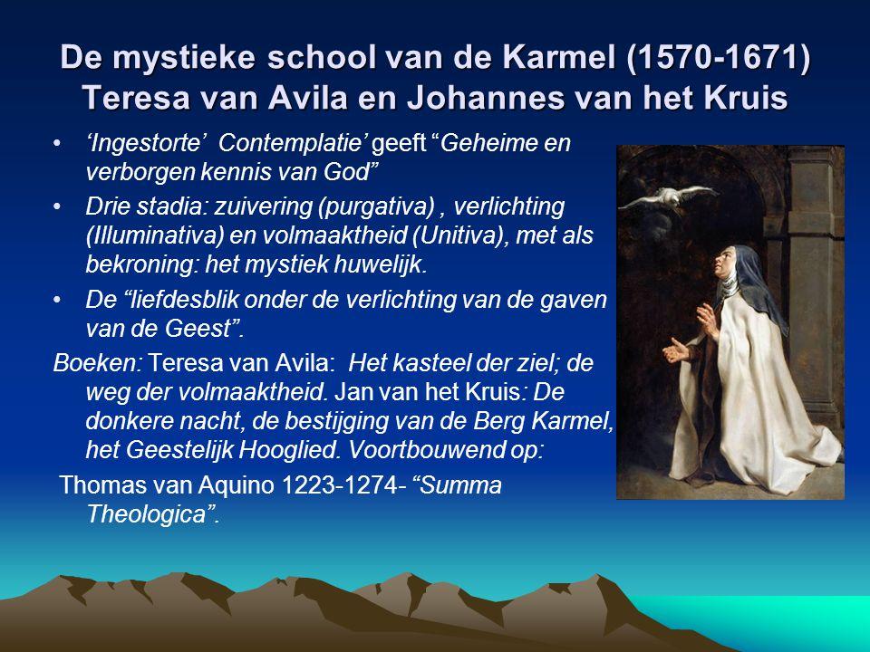 """De mystieke school van de Karmel (1570-1671) Teresa van Avila en Johannes van het Kruis 'Ingestorte' Contemplatie' geeft """"Geheime en verborgen kennis"""