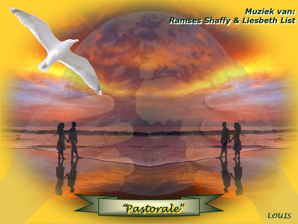 Pastorale Muziek van: Ramses Shaffy & Liesbeth List LOUIS