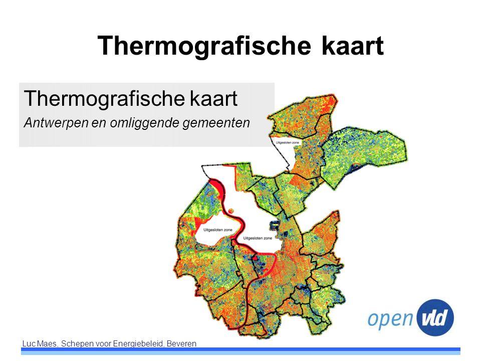 Luc Maes, Schepen voor Energiebeleid, Beveren Thermografische kaart Antwerpen en omliggende gemeenten