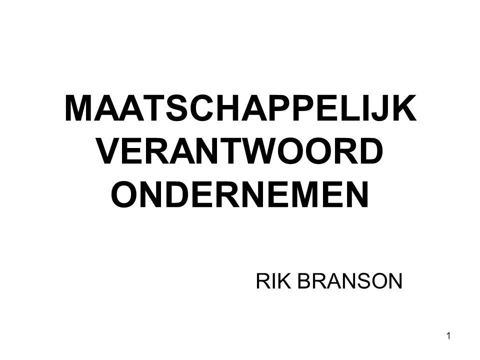 1 MAATSCHAPPELIJK VERANTWOORD ONDERNEMEN RIK BRANSON