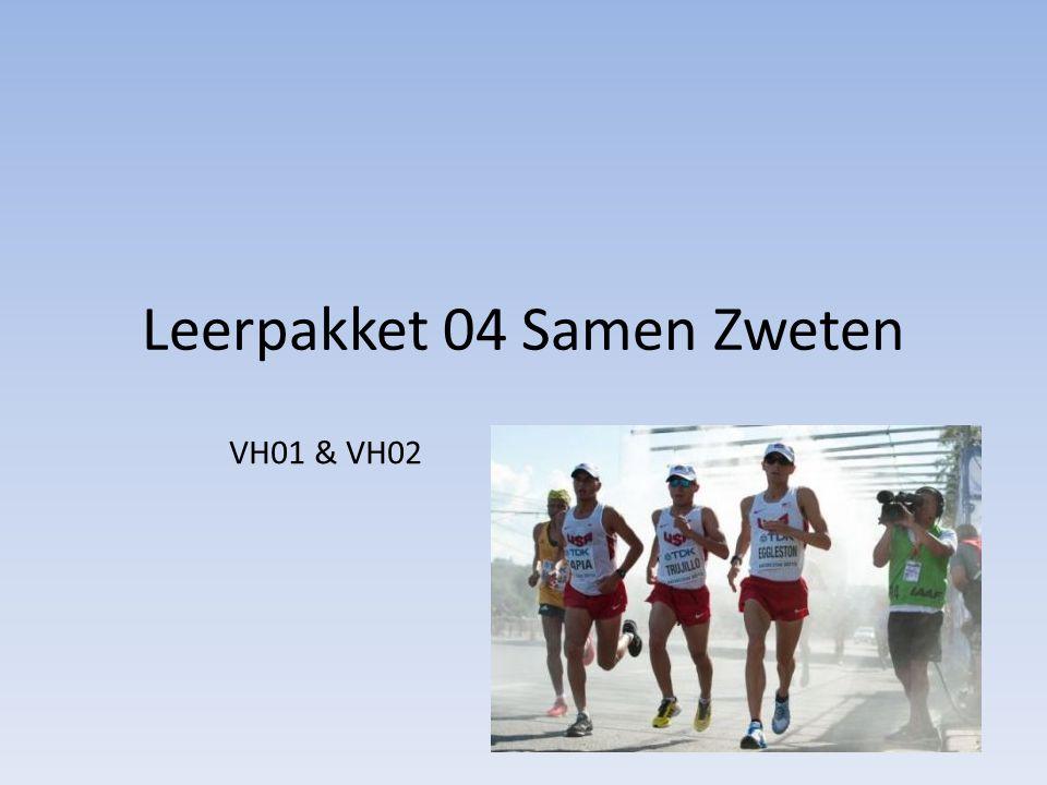 Leerpakket 04 Samen Zweten VH01 & VH02