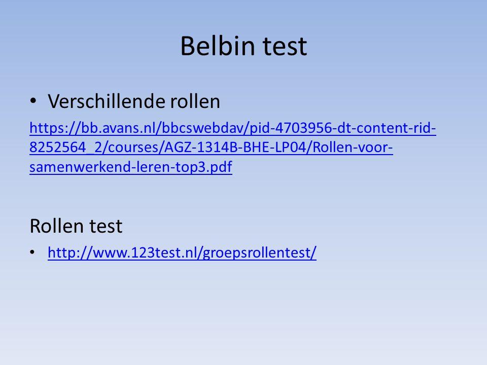 Belbin test Verschillende rollen https://bb.avans.nl/bbcswebdav/pid-4703956-dt-content-rid- 8252564_2/courses/AGZ-1314B-BHE-LP04/Rollen-voor- samenwer