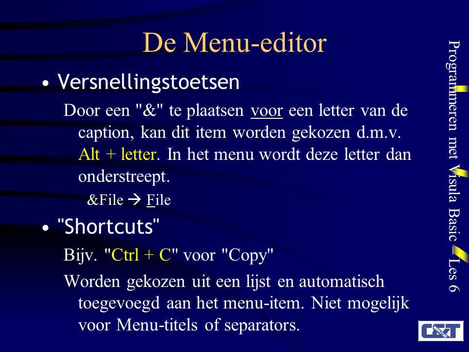 Programmeren met Visula Basic – Les 6 De Menu-editor Versnellingstoetsen Door een