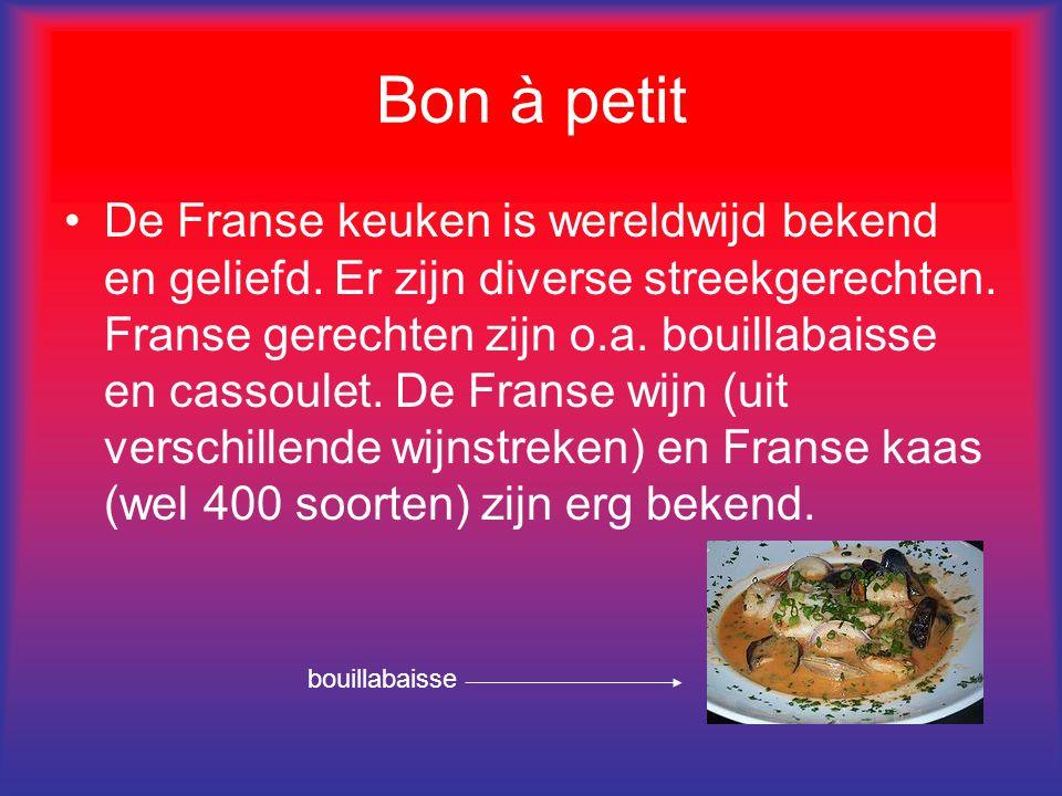 Bon à petit De Franse keuken is wereldwijd bekend en geliefd. Er zijn diverse streekgerechten. Franse gerechten zijn o.a. bouillabaisse en cassoulet.
