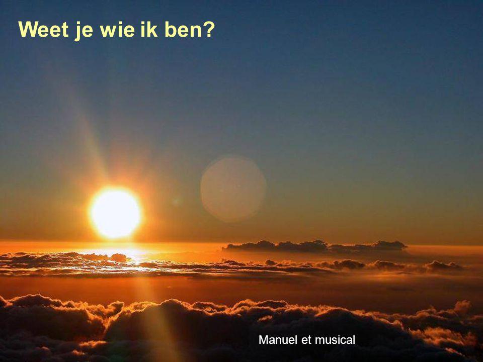 Manuel et musical Weet je wie ik ben?