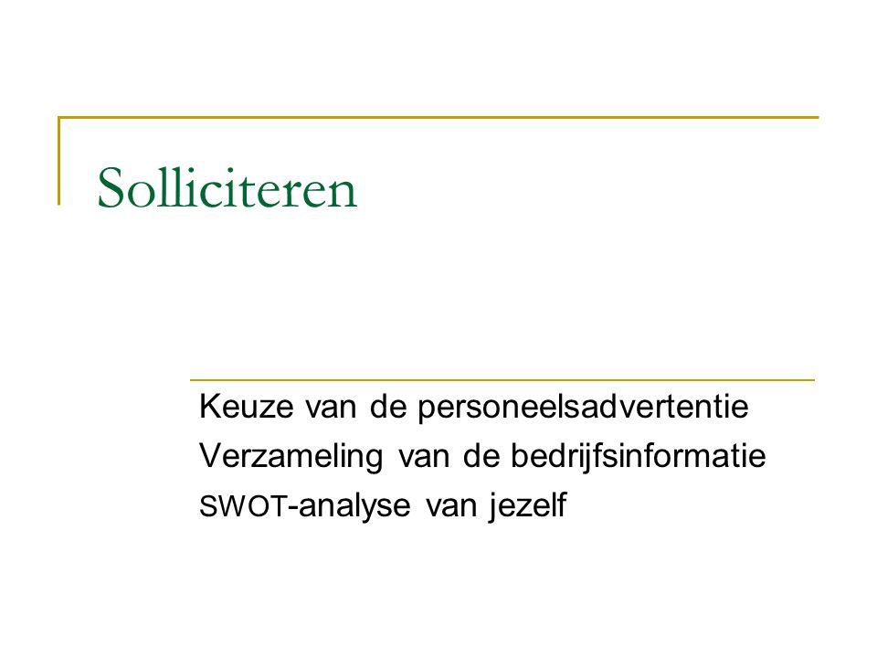 Solliciteren Keuze van de personeelsadvertentie Verzameling van de bedrijfsinformatie SWOT -analyse van jezelf