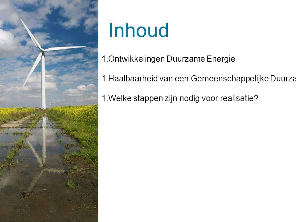 Inhoud | 1 maart 2014 | © ARCADIS 2014Dia 13 1.Ontwikkelingen Duurzame Energie 1.Haalbaarheid van een Gemeenschappelijke Duurzame Energievoorziening (