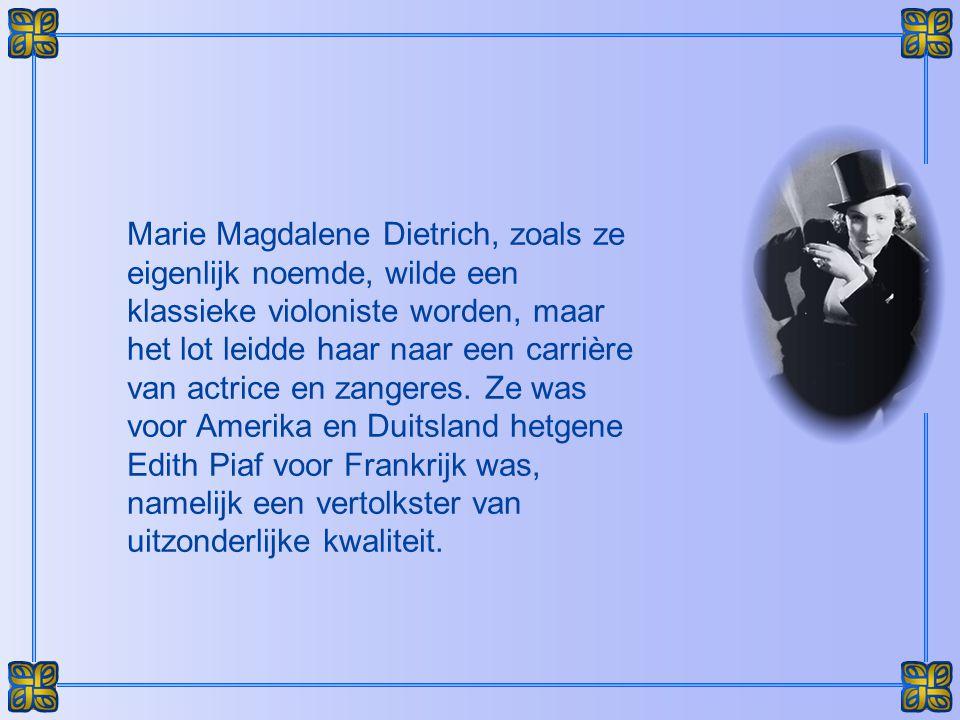De onvergetelijke en legendarische vertolkster van « Lili Marlene », gekoesterd zowel door de Duitsers als door de Amerikanen, Marlene Dietrich is een werkelijke legende geworden...