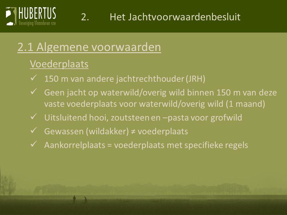 2.Het Jachtvoorwaardenbesluit 2.1 Algemene voorwaarden Jacht in Vogelrijk gebied (VRG) Consensusdossier Overleg met:onafhankelijke jager natuurbeheerders (vereniging/overheid) landbouw Doel:uitoefenen jacht vrijwaren rust voor watervogels instellen rustzones (met jachtverbod op alles) instellen foerageerzones (met jachtverbod op waterwild) Minister beslist Max.