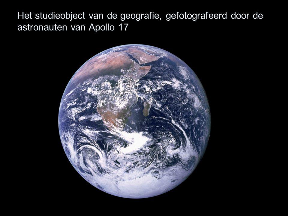 Het studieobject van de geografie, gefotografeerd door de astronauten van Apollo 17