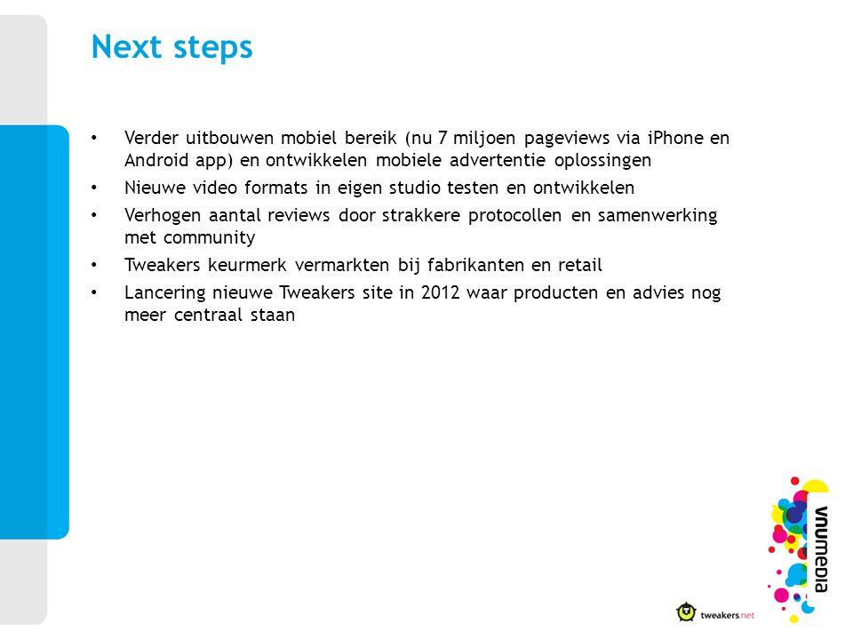 Verder uitbouwen mobiel bereik (nu 7 miljoen pageviews via iPhone en Android app) en ontwikkelen mobiele advertentie oplossingen Nieuwe video formats