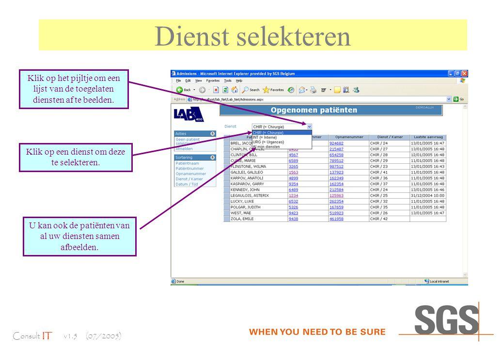Consult IT v1.5 (07/2005) Dienst selekteren Klik op het pijltje om een lijst van de toegelaten diensten af te beelden.