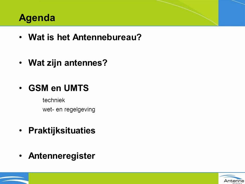 Agenda Wat is het Antennebureau. Wat zijn antennes.