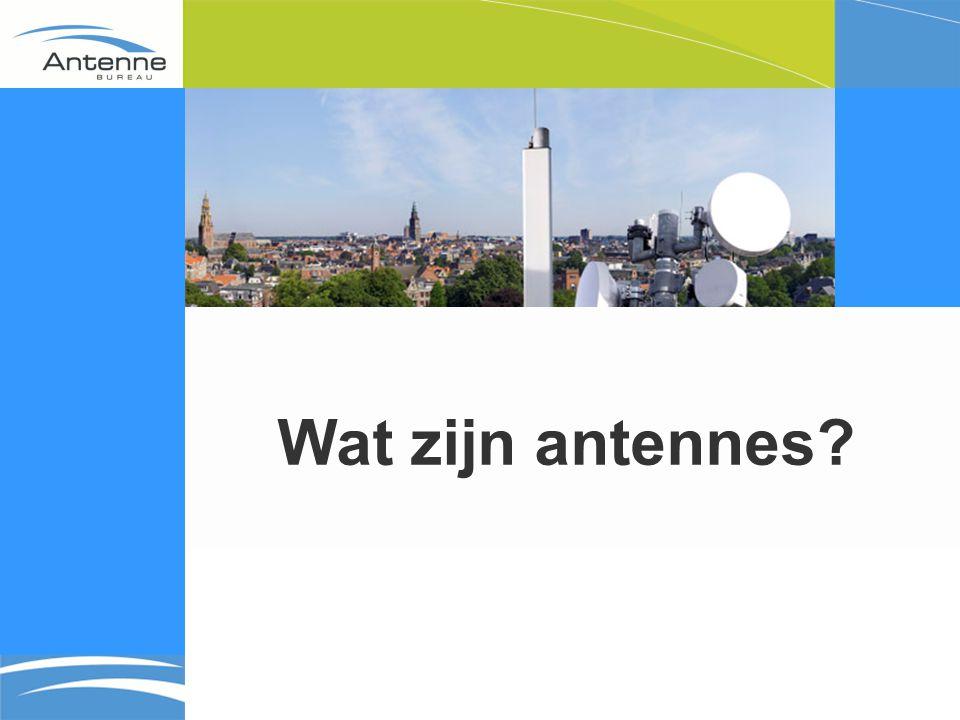 GSM & UMTS (Wet en Regelgeving) Bouwvergunningvrij - Antenne-installaties tot 5 meter - C2000 + WAS-masten Licht bouwvergunningsplichtig -Antenne-installaties 5 tot 40 meter -Plaatsing monumenten + beschermde stads- /dorpsgezichten Regulier bouwvergunningsplichtig -Antenne-installaties 40 meter en hoger (convenant)