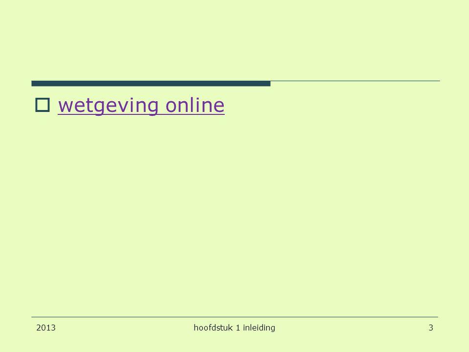  wetgeving online wetgeving online 20133hoofdstuk 1 inleiding