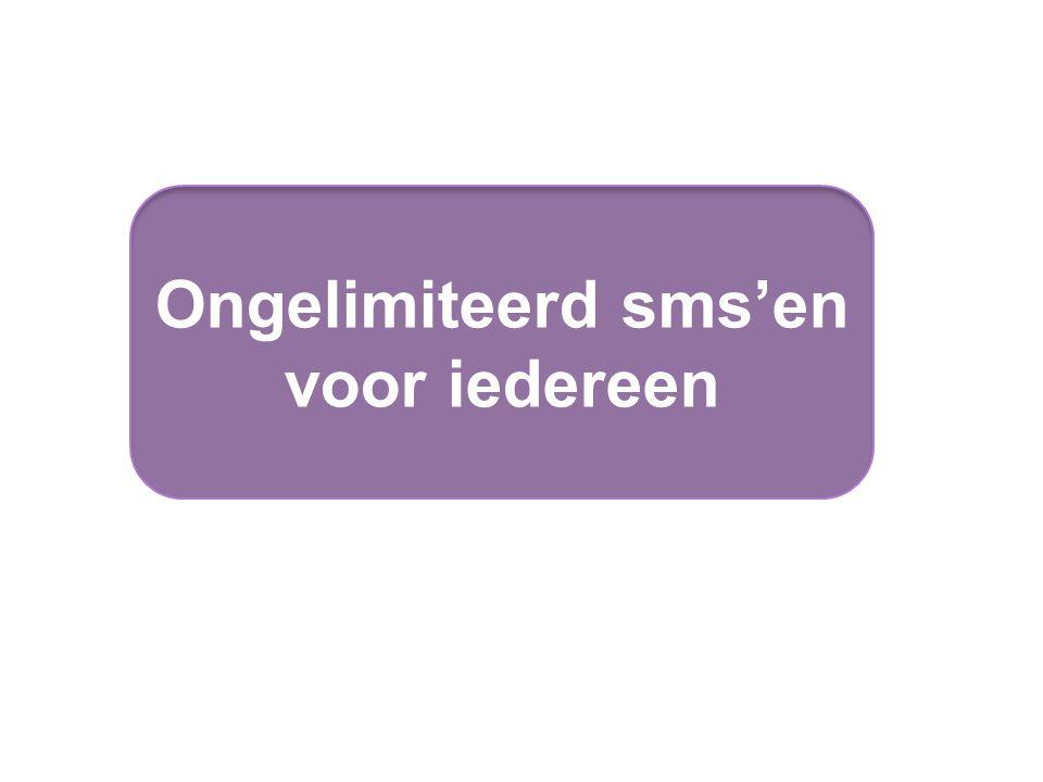 Ongelimiteerd sms'en voor iedereen
