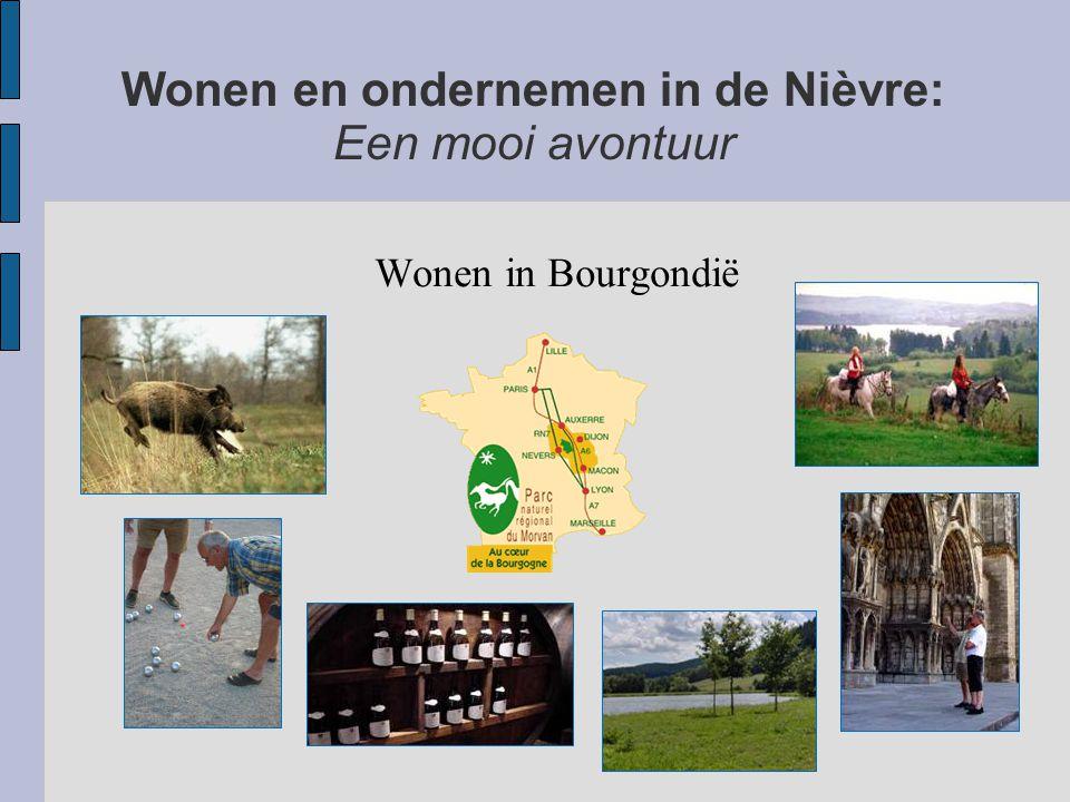 Wonen en ondernemen in de Nièvre: Een mooi avontuur Wonen in Bourgondië