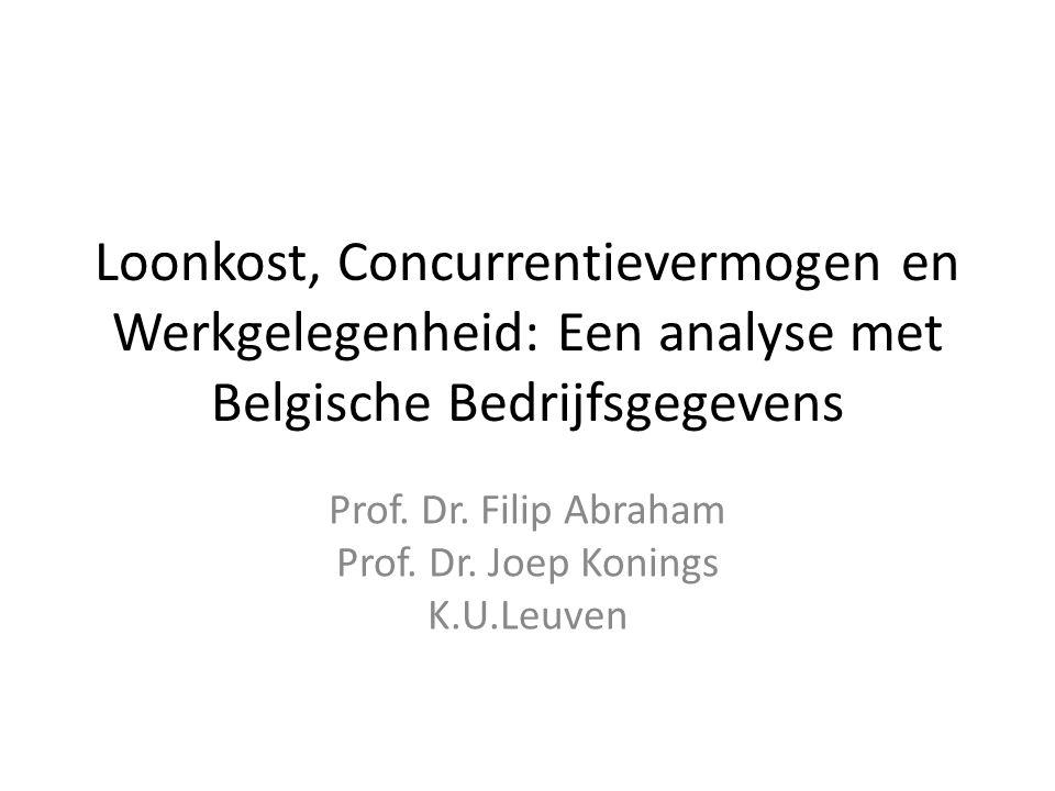 Loonkost, Concurrentievermogen en Werkgelegenheid: Een analyse met Belgische Bedrijfsgegevens Prof.