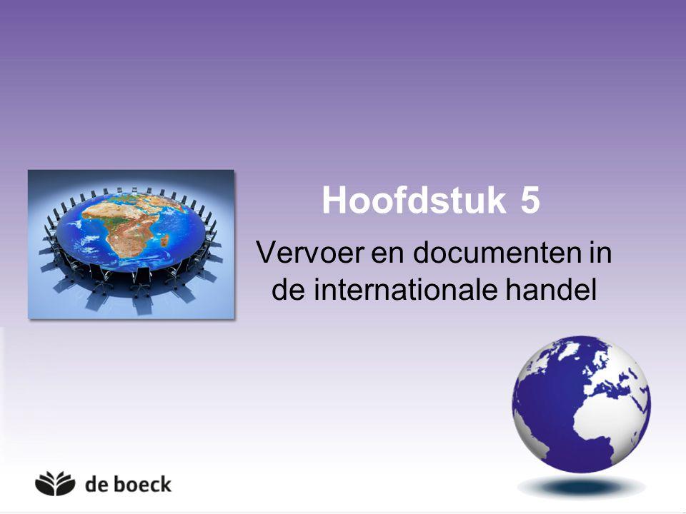 Hoofdstuk 5 Vervoer en documenten in de internationale handel