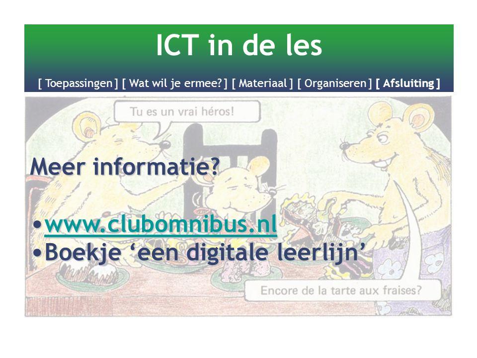 Meer informatie? www.clubomnibus.nl www.clubomnibus.nl www.clubomnibus.nl Boekje 'een digitale leerlijn' Boekje 'een digitale leerlijn'