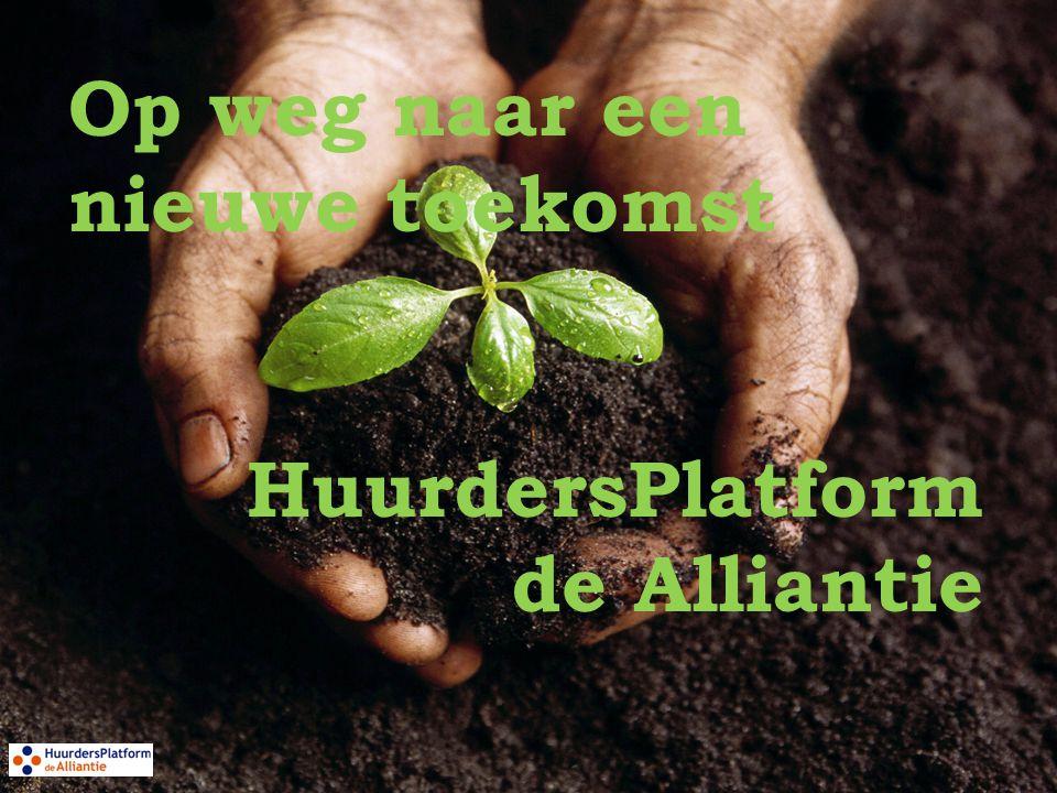 Op weg naar een nieuwe toekomst HuurdersPlatform de Alliantie