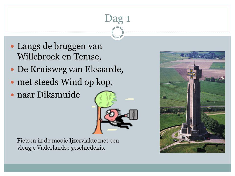 Dag 1 Langs de bruggen van Willebroek en Temse, De Kruisweg van Eksaarde, met steeds Wind op kop, naar Diksmuide Fietsen in de mooie Ijzervlakte met e