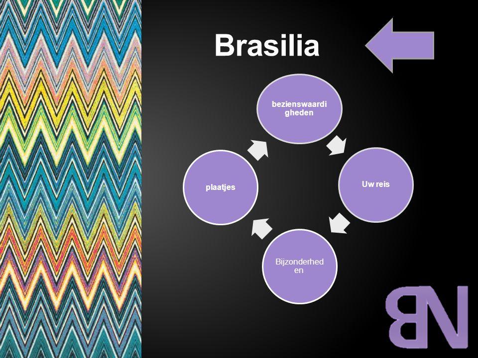 Brasilia bezienswaardi gheden Uw reis Bijzonderhede n plaatjes