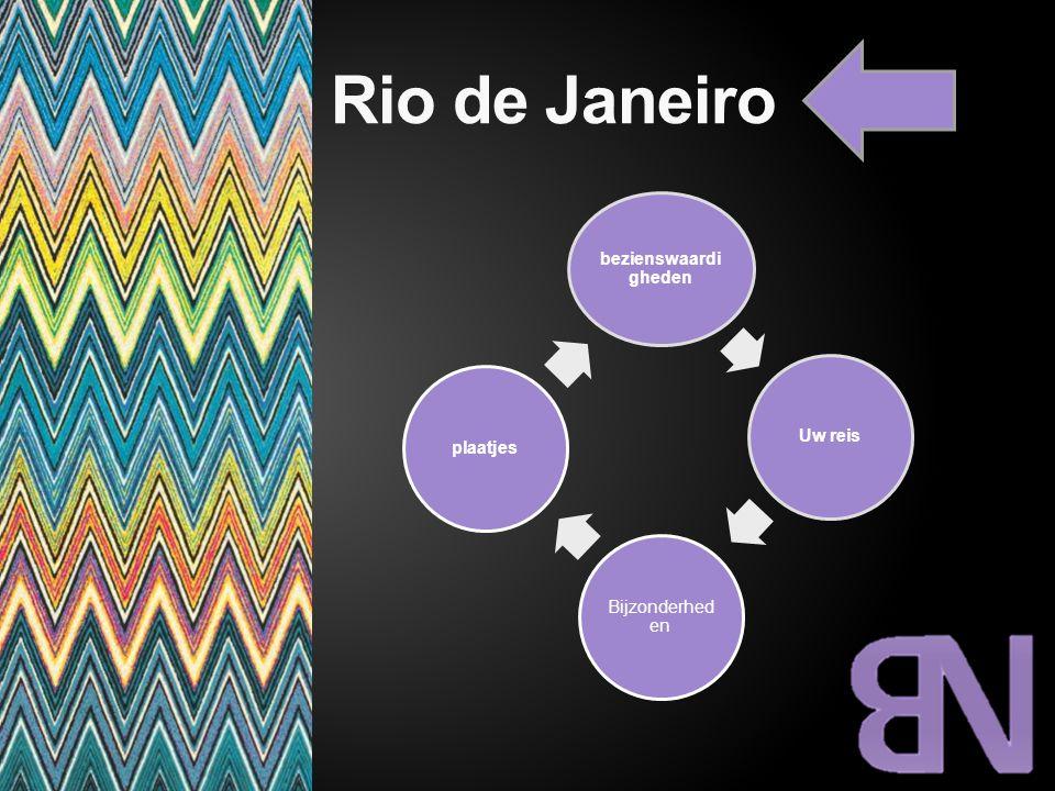Rio de Janeiro bezienswaardi gheden Uw reis Bijzonderhede n plaatjes