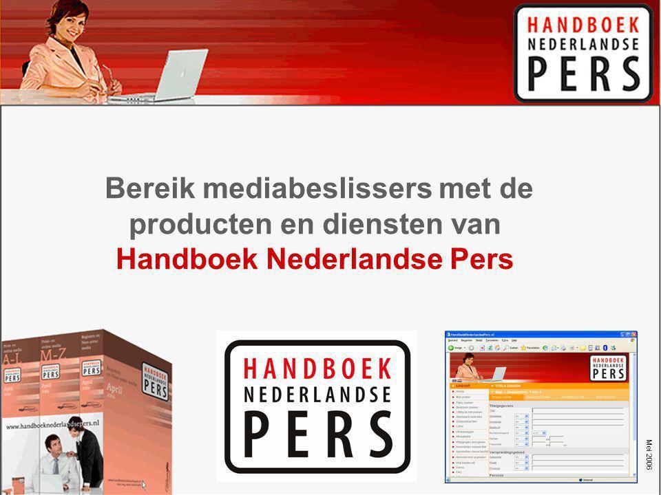 Bereik mediabeslissers met de producten en diensten van Handboek Nederlandse Pers Mei 2006