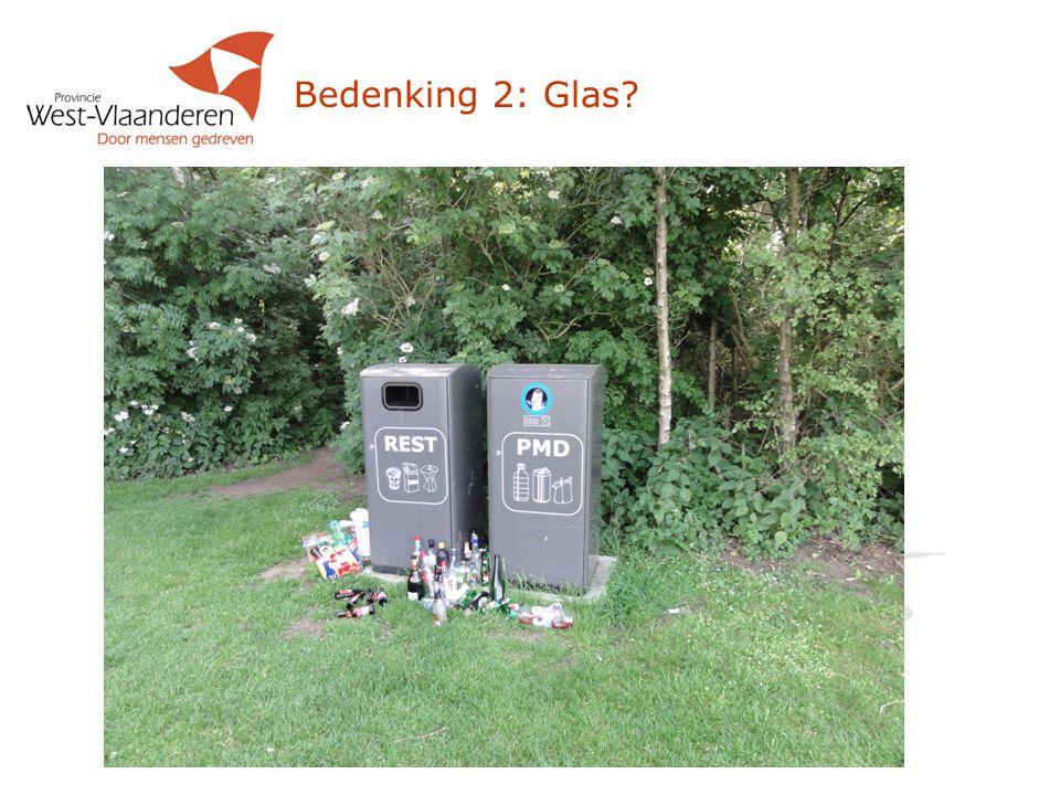 Bedenking 2: Glas?