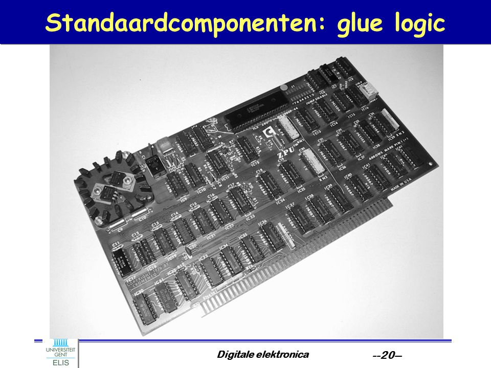 Digitale elektronica --20-- Standaardcomponenten: glue logic