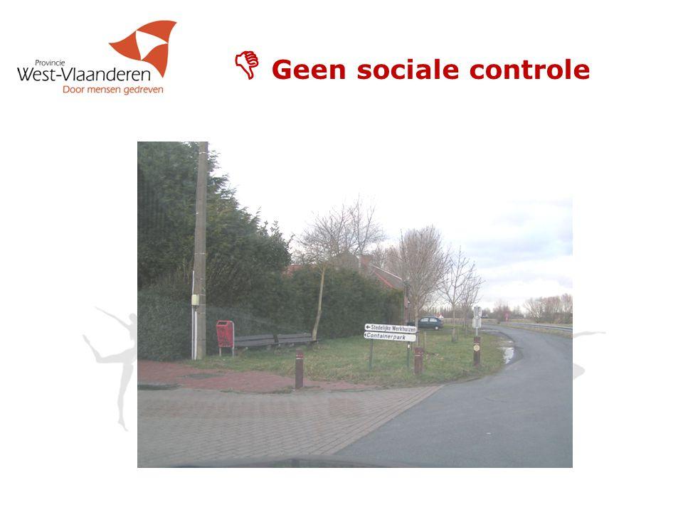  Geen sociale controle