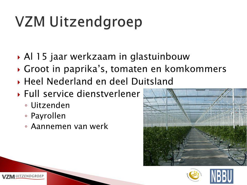  Al 15 jaar werkzaam in glastuinbouw  Groot in paprika's, tomaten en komkommers  Heel Nederland en deel Duitsland  Full service dienstverlener ◦ Uitzenden ◦ Payrollen ◦ Aannemen van werk