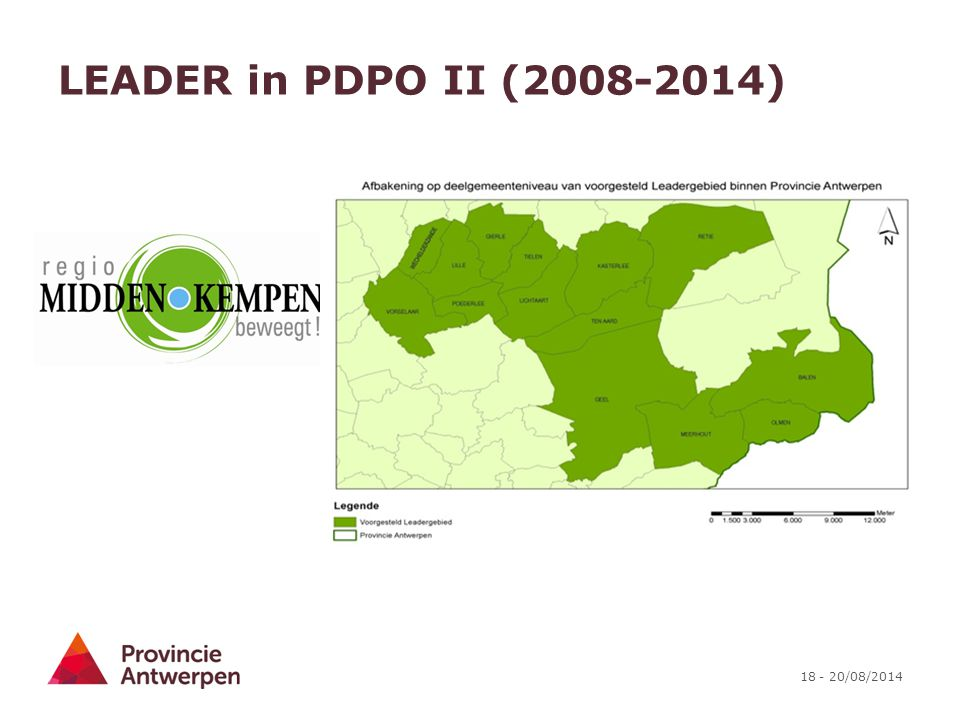 18 - 20/08/2014 LEADER in PDPO II (2008-2014)