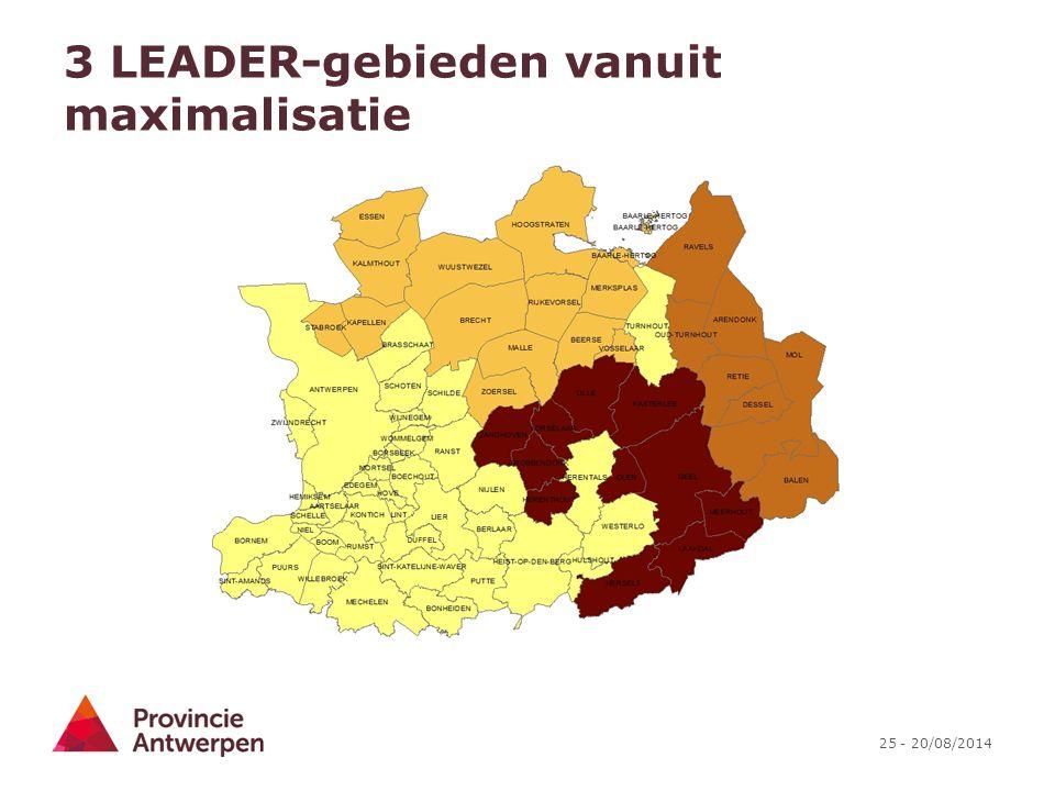 25 - 20/08/2014 3 LEADER-gebieden vanuit maximalisatie