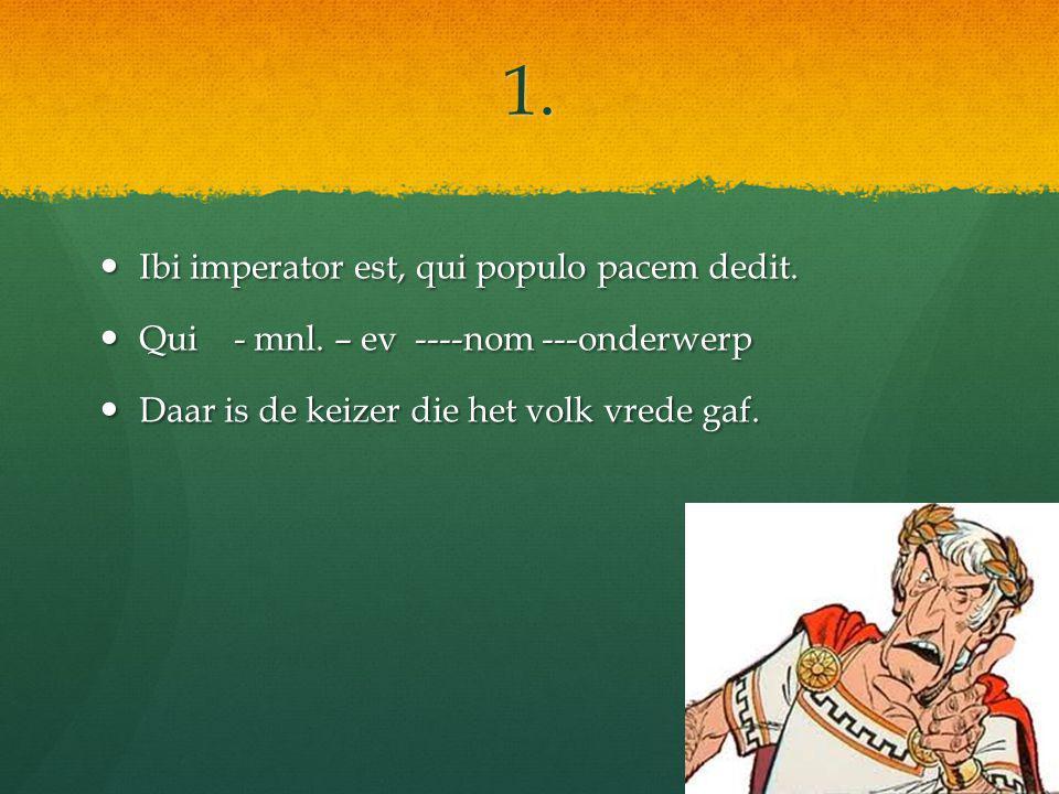 2.Templa amo, quae pulchra et alta sunt. Templa amo, quae pulchra et alta sunt.