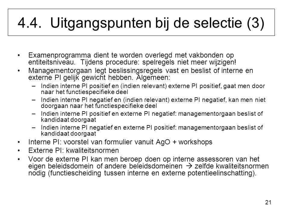 21 Examenprogramma dient te worden overlegd met vakbonden op entiteitsniveau. Tijdens procedure: spelregels niet meer wijzigen! Managementorgaan legt