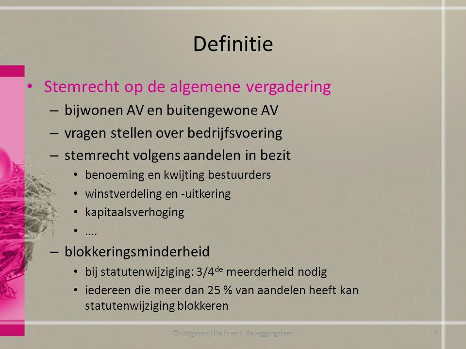 Definitie Stemrecht op de algemene vergadering – bijwonen AV en buitengewone AV – vragen stellen over bedrijfsvoering – stemrecht volgens aandelen in