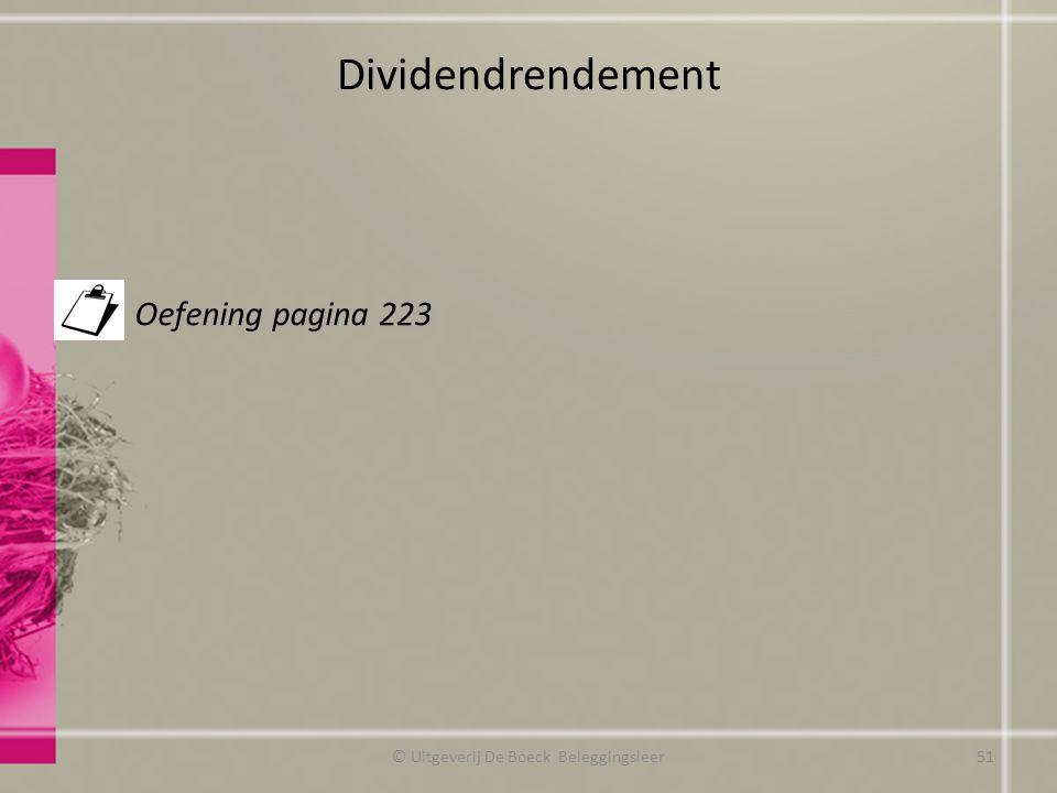 Dividendrendement Oefening pagina 223 © Uitgeverij De Boeck Beleggingsleer51