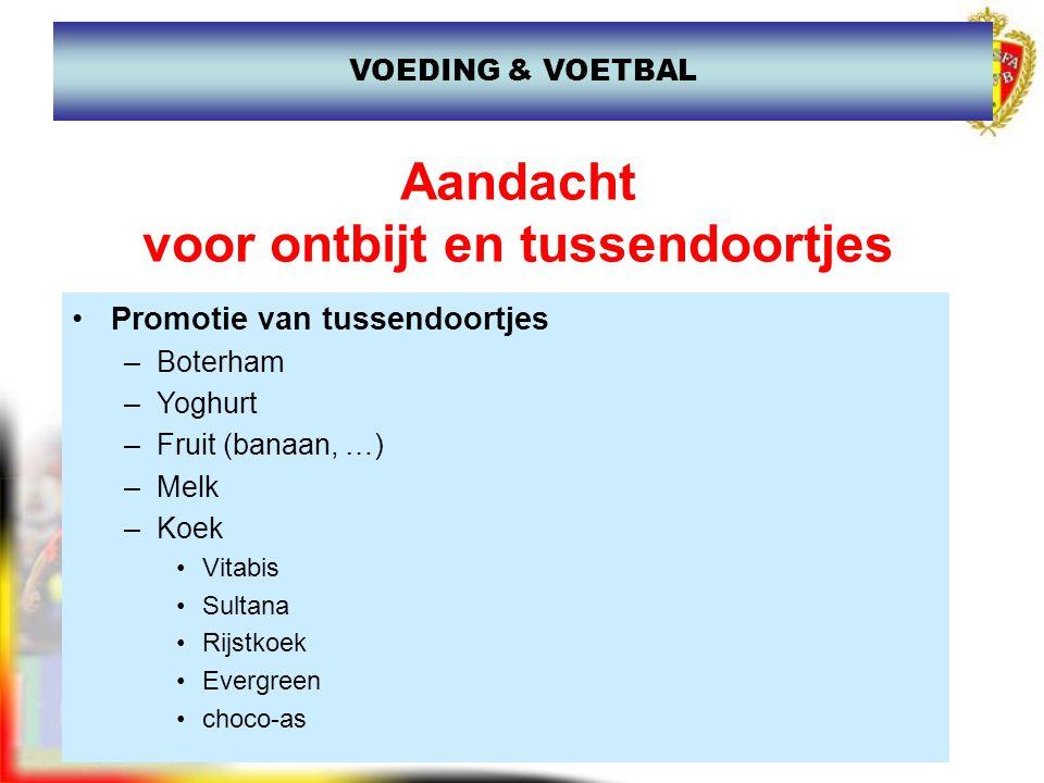 www.joostdesender.be Aandacht voor ontbijt en tussendoortjes Promotie van tussendoortjes –Boterham –Yoghurt –Fruit (banaan, …) –Melk –Koek Vitabis Sul