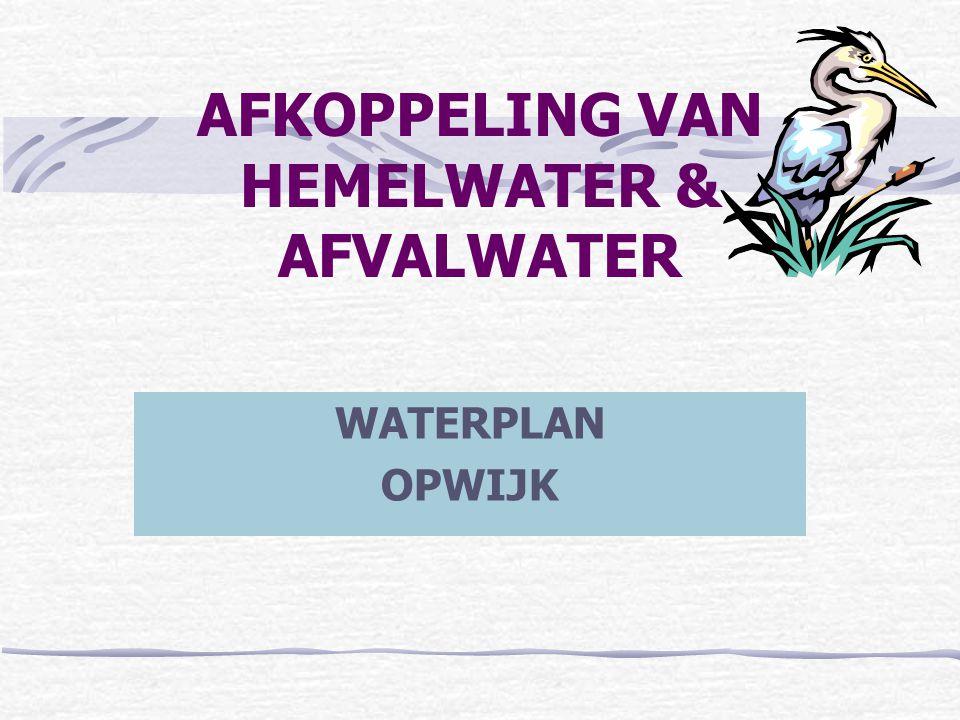 AFKOPPELING VAN HEMELWATER & AFVALWATER WATERPLAN OPWIJK