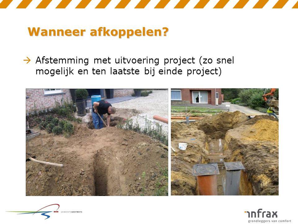 Aansluitplicht  Alle afvalwater moet op de openbare riolering aangesloten worden  Ook bij gesloten bebouwing als hiervoor vloeren binnen dienen opgebroken te worden (bv.