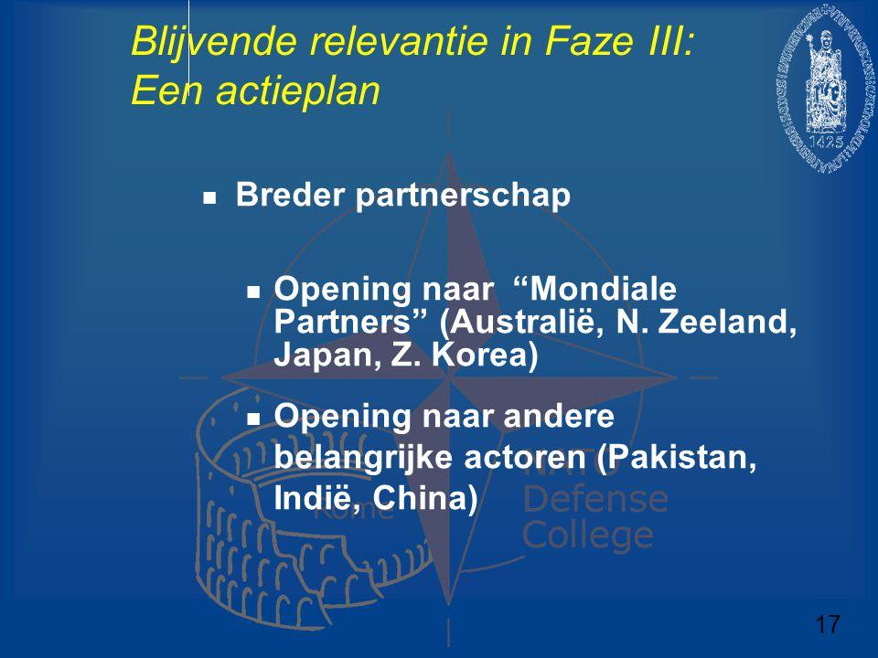 """Blijvende relevantie in Faze III: Een actieplan Breder partnerschap Opening naar """"Mondiale Partners"""" (Australië, N. Zeeland, Japan, Z. Korea) Opening"""