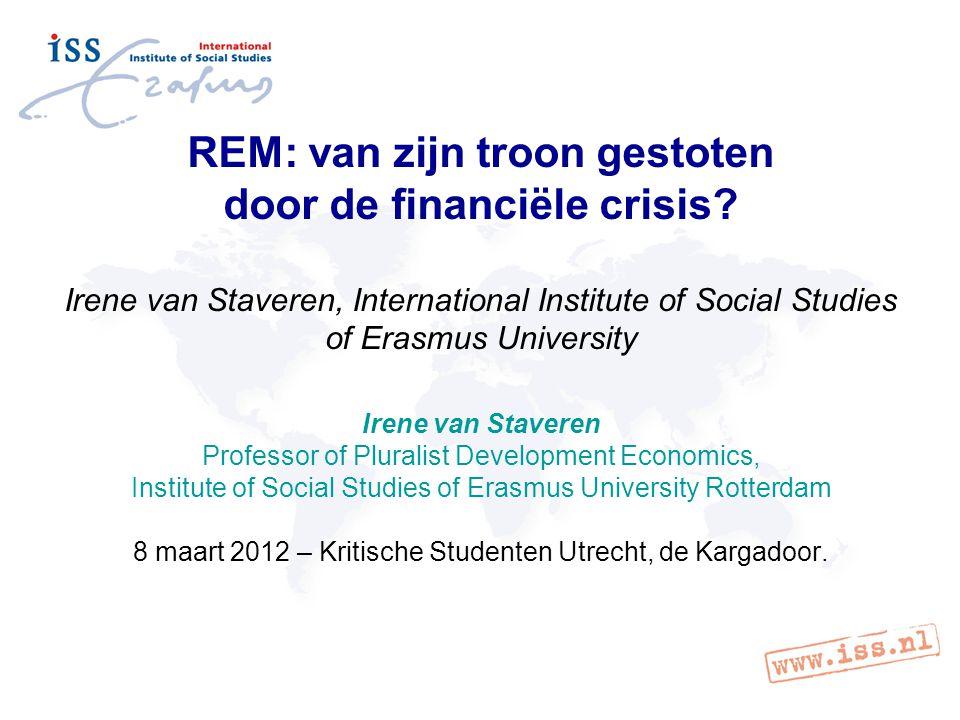 REM: van zijn troon gestoten door de financiële crisis.